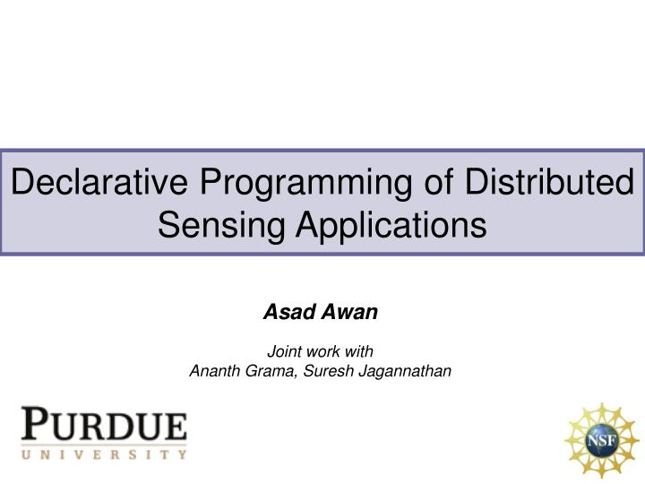 declarative programming of distributed sensing applications n.