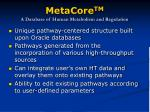 metacore tm a database of human metabolism and regulation