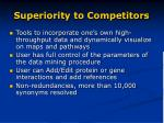 superiority to competitors
