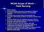 mcah scope of work field nursing