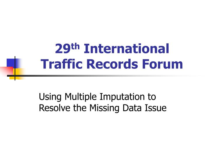 29 th international traffic records forum n.