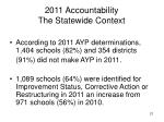 2011 accountability the statewide context
