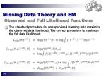 missing data theory and em observed and full likelihood functions