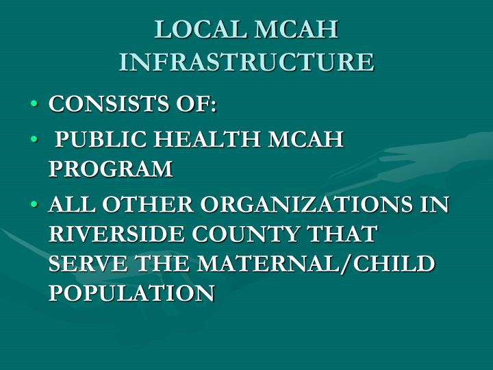 LOCAL MCAH INFRASTRUCTURE