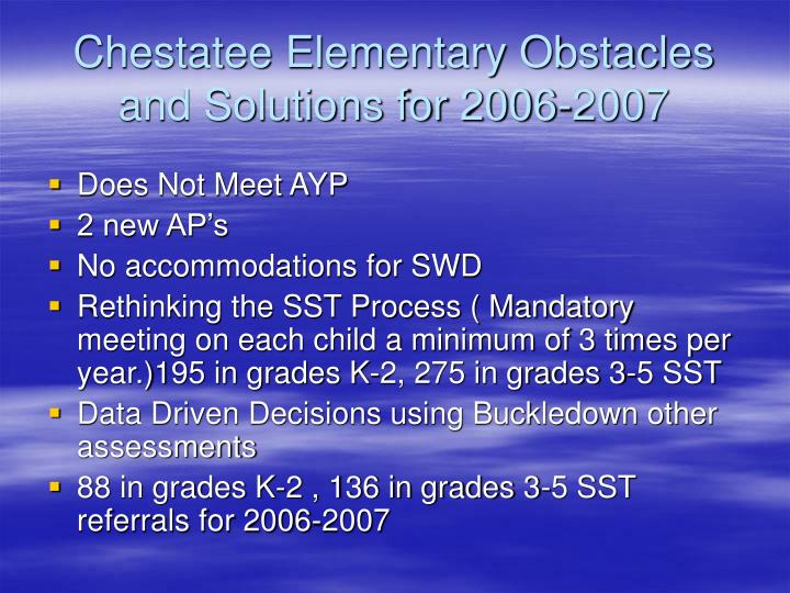 Chestatee elementary obstacles and solutions for 2006 2007