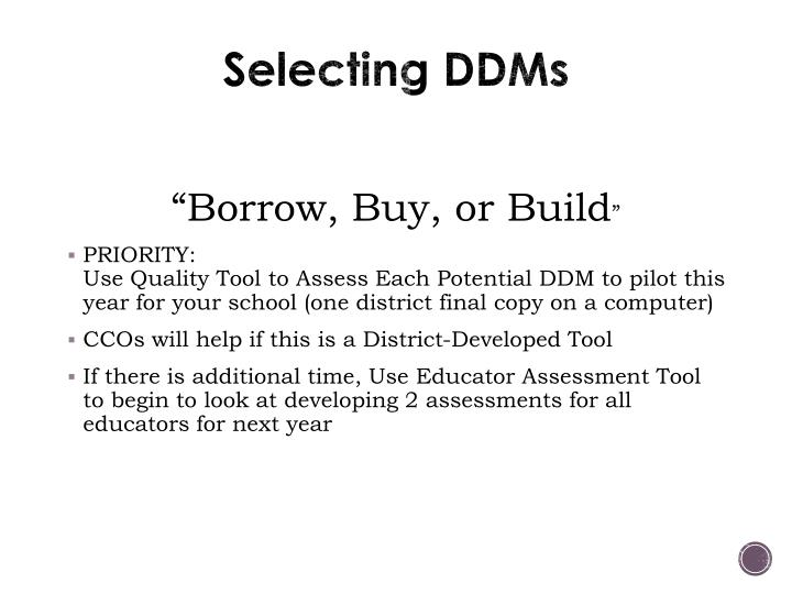 Selecting DDMs