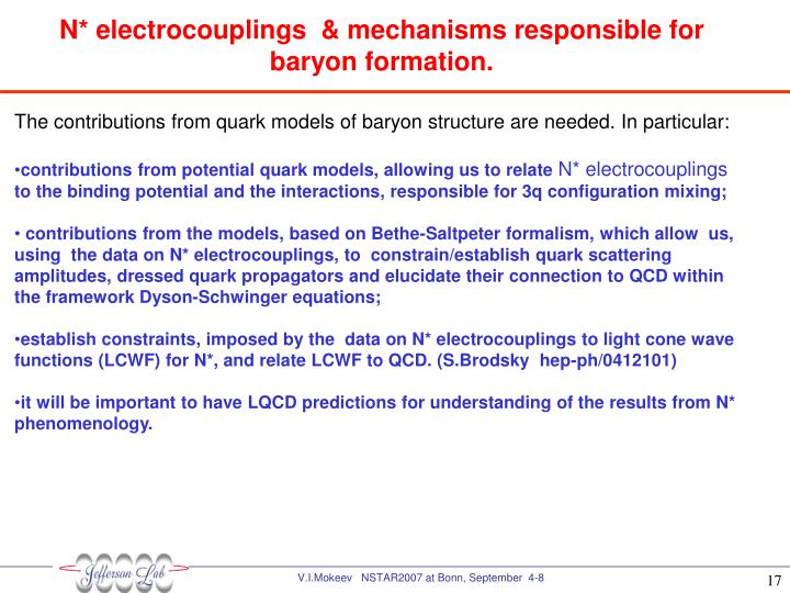 N* electrocouplings  & mechanisms responsible for baryon formation.