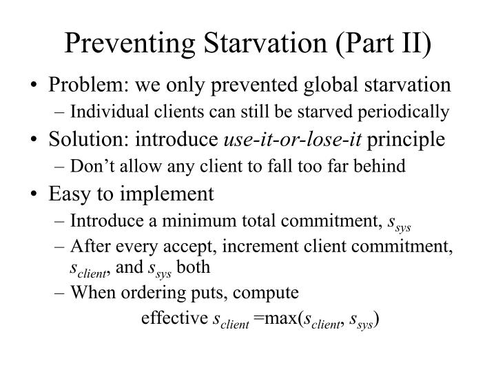 Preventing Starvation (Part II)