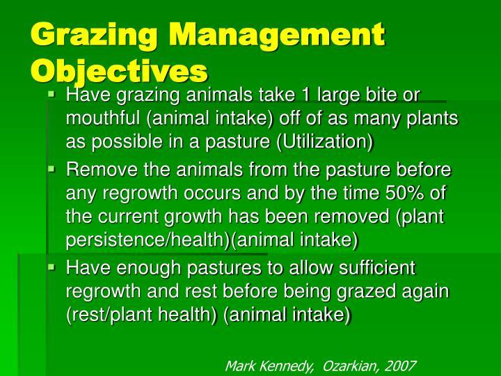 Grazing Management Objectives