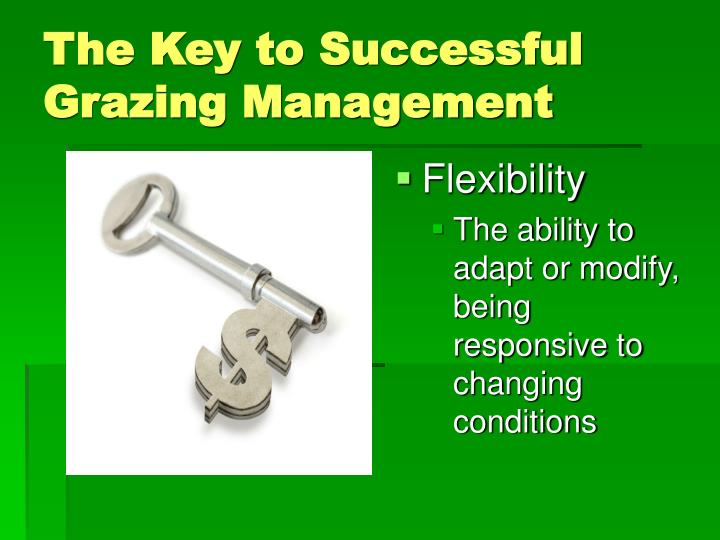 The Key to Successful Grazing Management