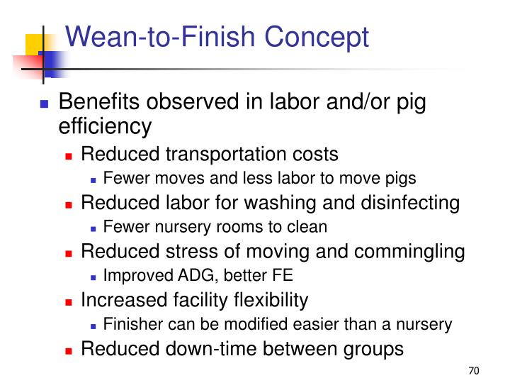 Wean-to-Finish Concept