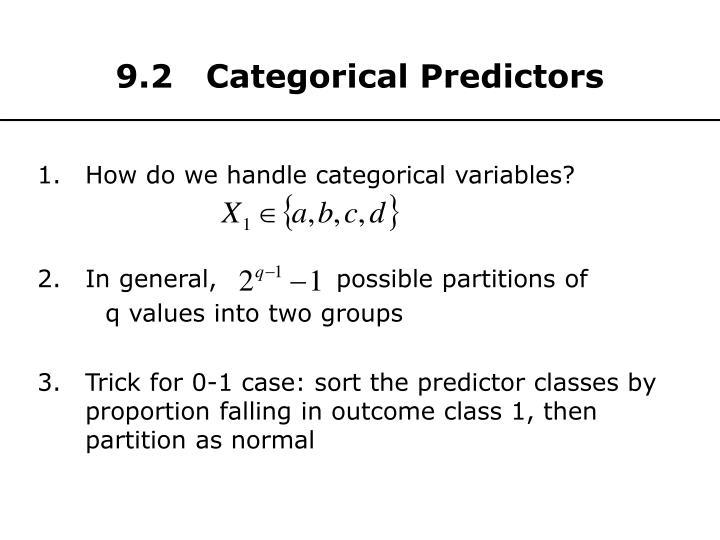 9.2   Categorical Predictors