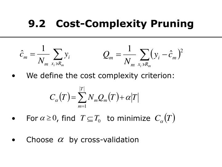 9.2   Cost-Complexity Pruning