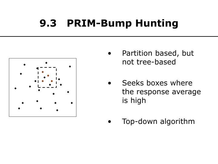 9.3   PRIM-Bump Hunting