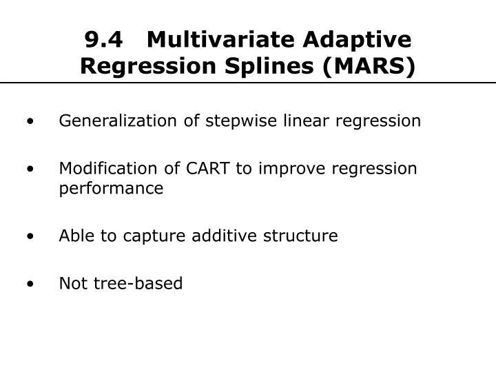 9.4   Multivariate Adaptive Regression Splines (MARS)