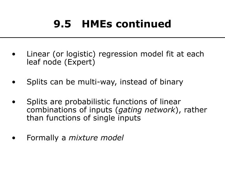 9.5   HMEs continued