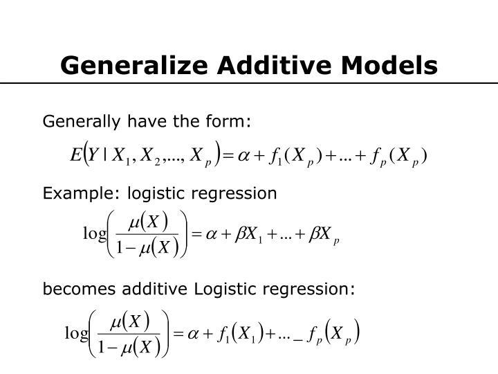 Generalize additive models