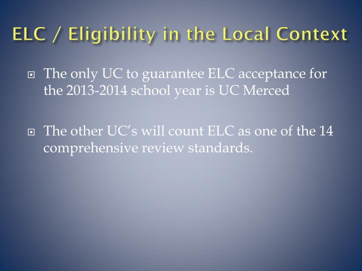 ELC / Eligibility in the Local Context