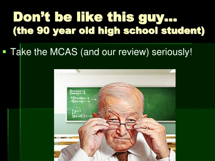 Don t be like this guy the 90 year old high school student