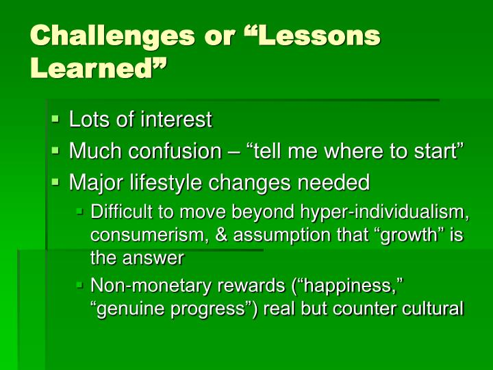 "Challenges or ""Lessons Learned"""