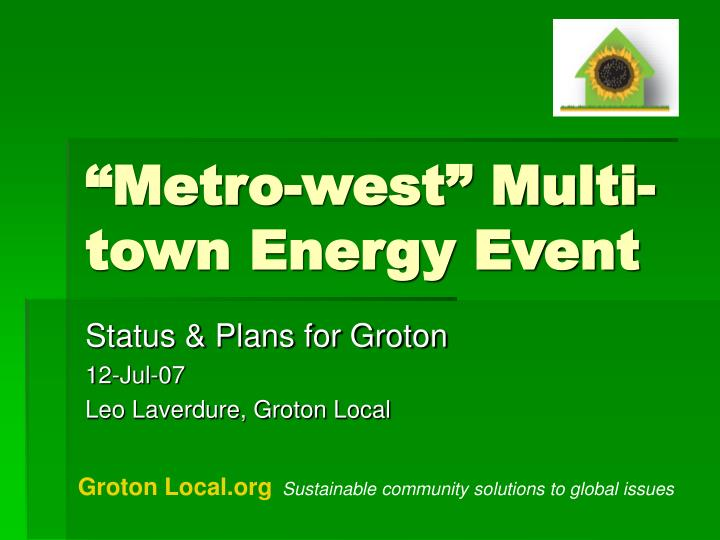 Metro west multi town energy event