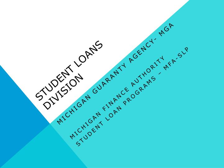 Student Loans Division