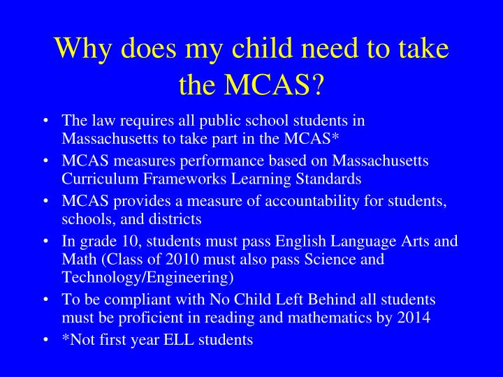 Why does my child need to take the mcas