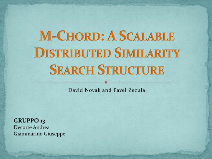 M chord a scalable distributed similarity search structure