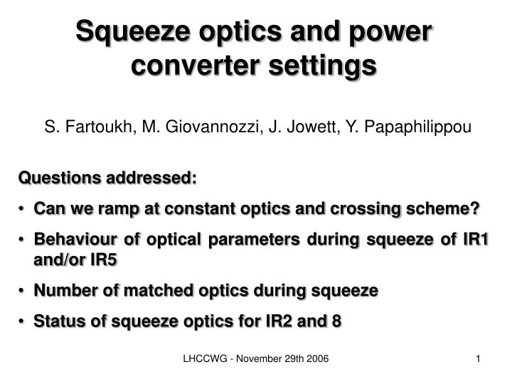 Squeeze optics and power converter settings