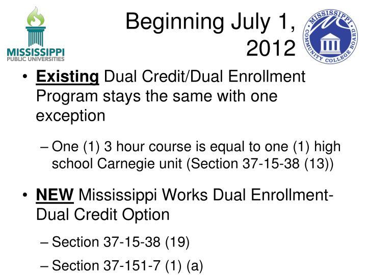 Beginning July 1, 2012