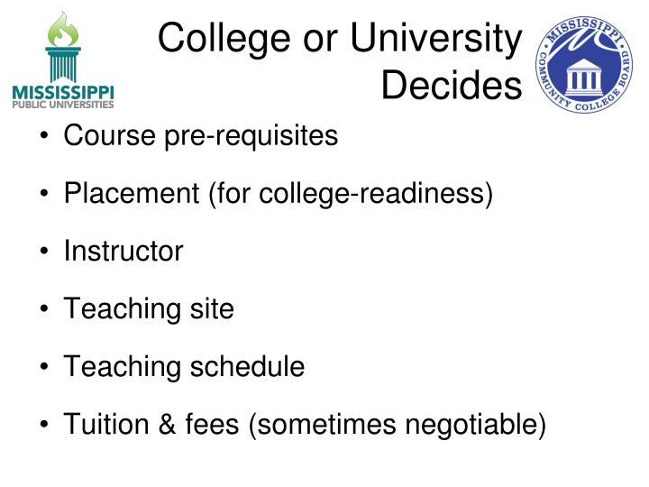 College or University Decides