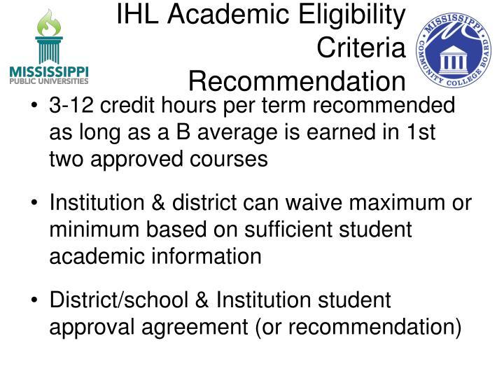 IHL Academic Eligibility