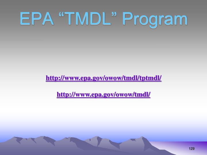 "EPA ""TMDL"" Program"