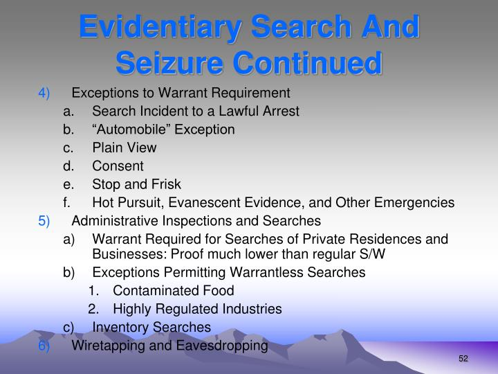 Evidentiary Search And Seizure Continued