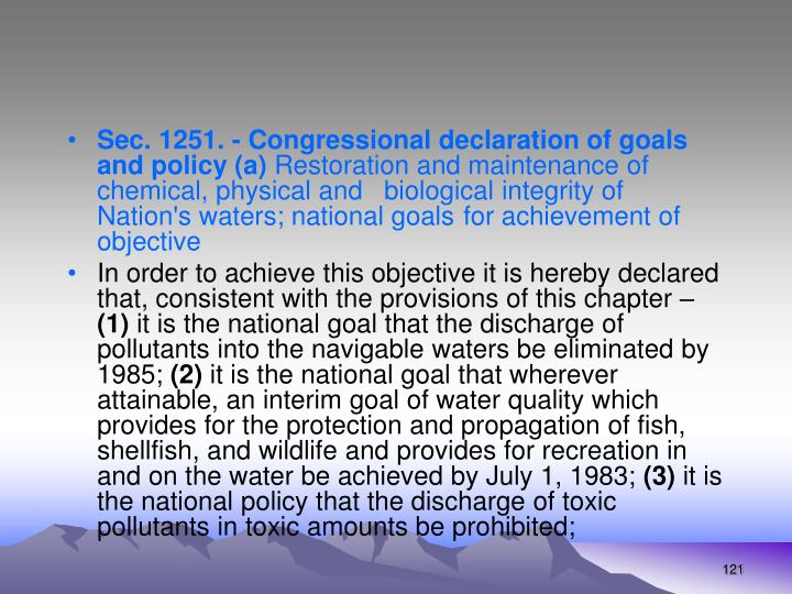 Sec. 1251. - Congressional declaration of goals and policy (a)
