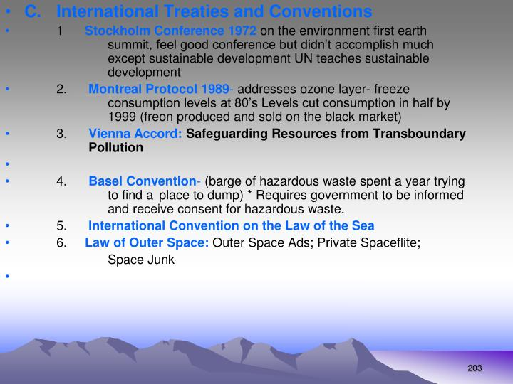 C. International Treaties and Conventions