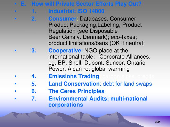 E.How will Private Sector Efforts Play Out?