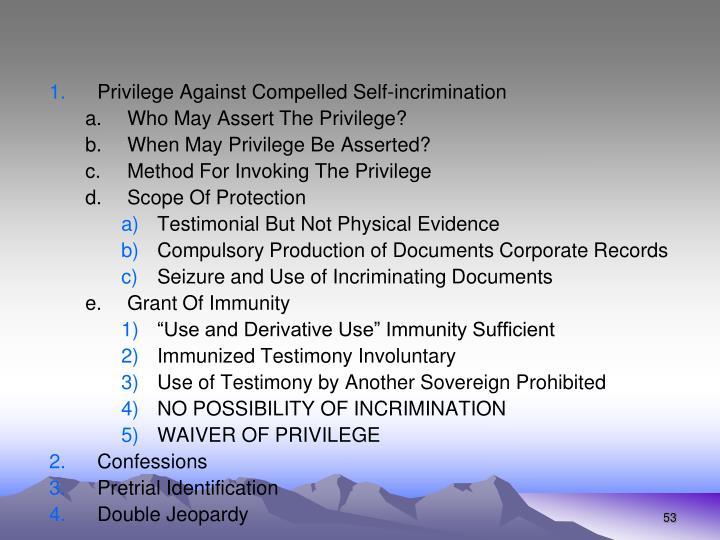 Privilege Against Compelled Self-incrimination