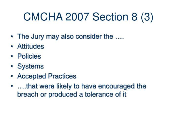 CMCHA 2007 Section 8 (3)