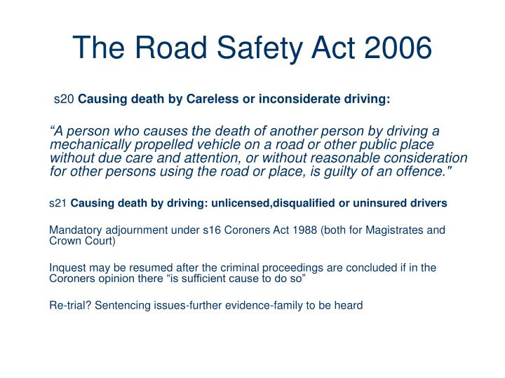 The Road Safety Act 2006
