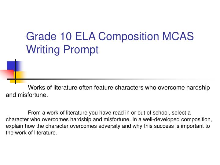 Grade 10 ELA Composition MCAS Writing Prompt