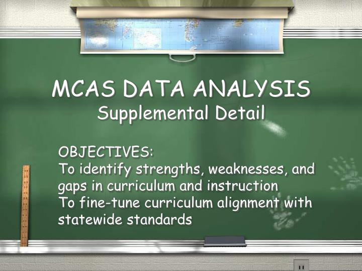 Mcas data analysis supplemental detail