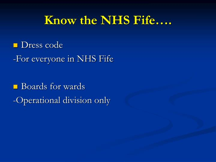 Know the NHS Fife….