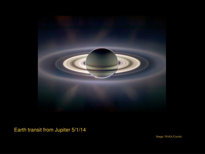Earth transit from Jupiter 5/1/14