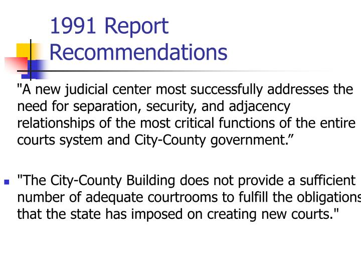 1991 Report Recommendations