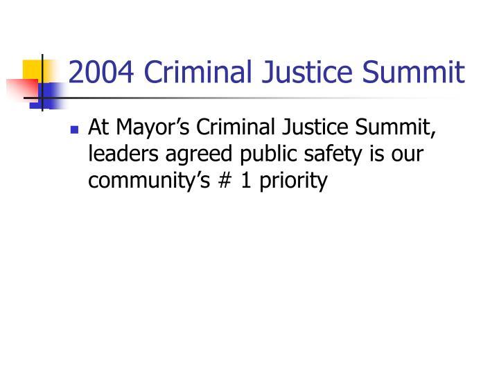 2004 Criminal Justice Summit