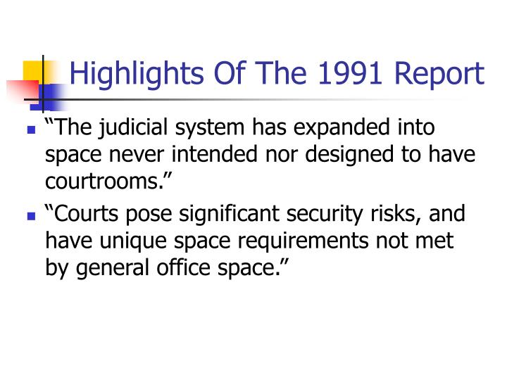 Highlights Of The 1991 Report