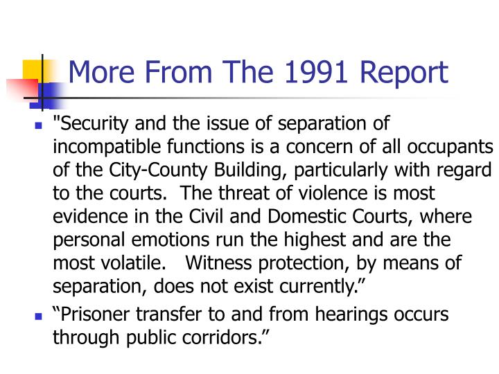 More From The 1991 Report