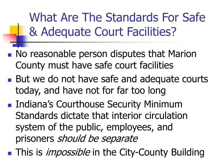 What Are The Standards For Safe & Adequate Court Facilities?