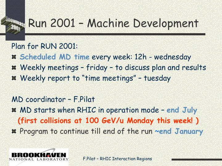 Run 2001 – Machine Development